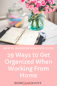 orgnaized working from home