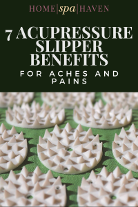 acupressure slipper benefits